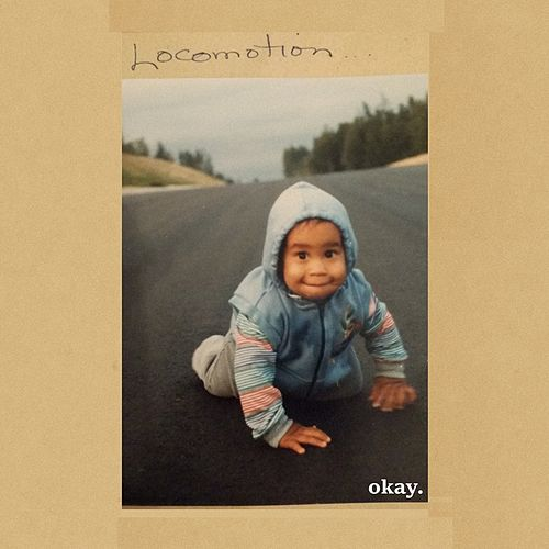 Locomotion by Okay