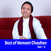 Best of Hemant Chauhan, Vol. 2 by Hemant Chauhan