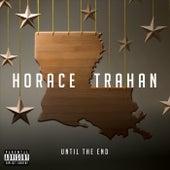 Until the End de Horace Trahan