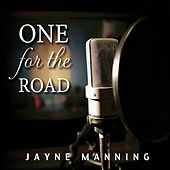 One for the Road by Jayne Manning