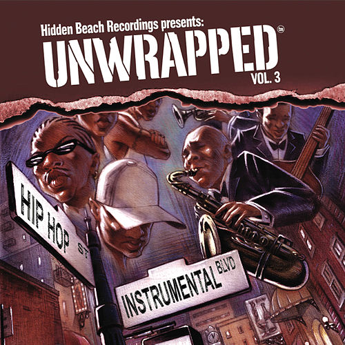Hidden Beach Recordings Presents: Unwrapped, Vol. 3 by Unwrapped