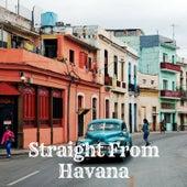 Straight From Havana von Various