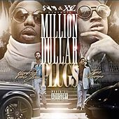 Million Dollar Plugs by Jose Guapo