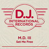 Set Me Free by MD III
