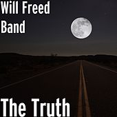 The Truth by Will Freed Band