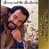 Classic Gold de Sunny & The Sunliners
