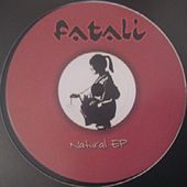 Natural EP by Fatali