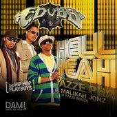 Hell Yeah (feat. Jazze Pha & Malikah Jonz) - Single by E-Dubb