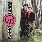 The Wood Brothers by The Wood Brothers