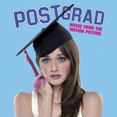 Post Grad (Music From The Motion Picture) by Various Artists