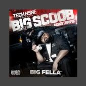 Big Fella by Big Scoob