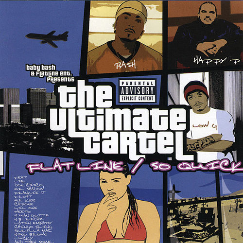 The Ultimate Cartel by Baby Bash