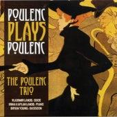 Poulenc Plays Poulenc by The Poulenc Trio