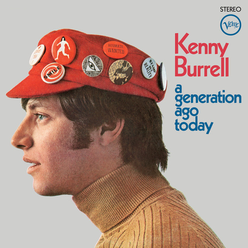 A Generation Ago Today by Kenny Burrell