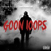 Goon Loops by AraabMUZIK