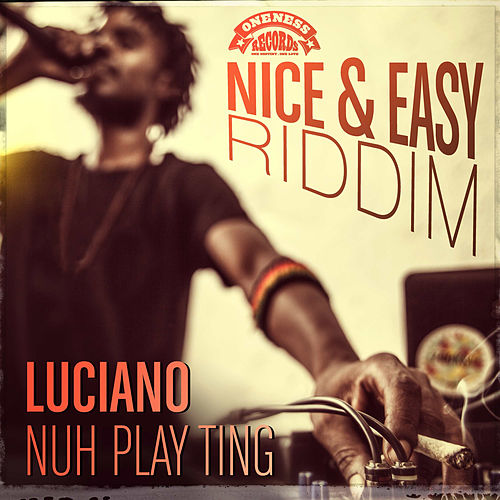 Nuh Play Ting by Luciano