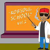 Robsoul School, Vol. 2 by Various Artists