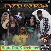 Studio Shutdown by Bout Dat Xperience