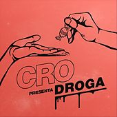 Droga by Cro