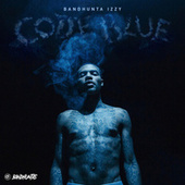 Code Blue by Band Hunta Izzy