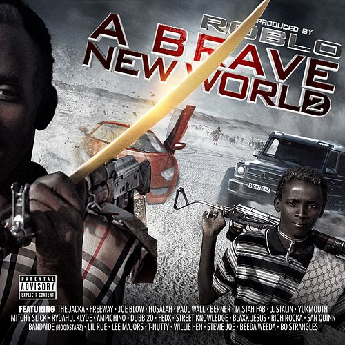 Brave New World 2 by Roblo