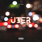 Uber by Ace Hood
