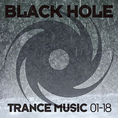 Black Hole Trance Music 01-18 by Various Artists