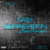 Srb Separation Confirmed (The Dark Print) von Carns Hill