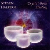 Crystal Bowl Healing von Steven Halpern