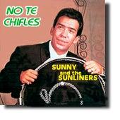 No Te Chifles de Sunny & The Sunliners