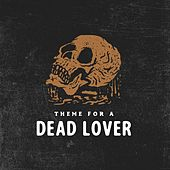 Theme for a Dead Lover de Dead Bad Bunny