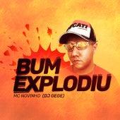 Bum Explodiu de Mc Novinho