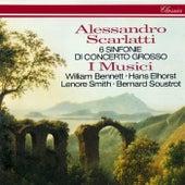 Scarlatti, A.: 6 Sinfonie di Concerto Grosso by I Musici