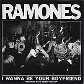 I Wanna Be Your Boyfriend (1975 Demos) by The Ramones