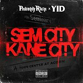 Sem City Kane City - EP de Yid