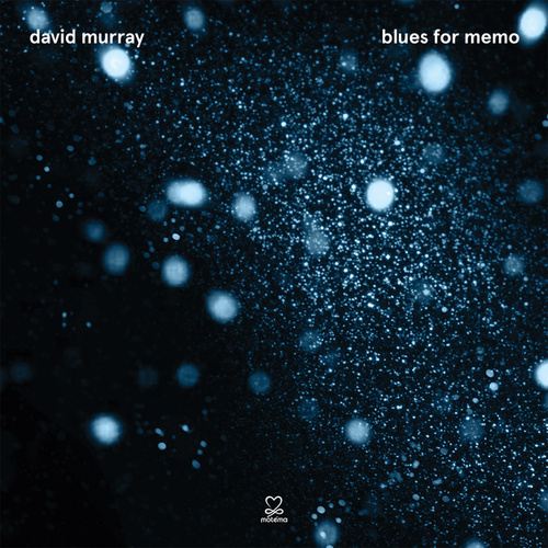 Blues for Memo by David Murray