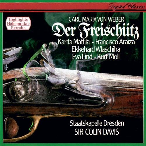 Weber: Der Freischütz (Highlights) by Sir Colin Davis