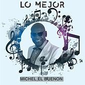 Lo Mejor de Michel el Buenon by Michel El Buenon