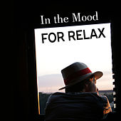 In the Mood for Relax by Calming Sounds