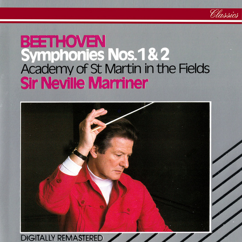 Beethoven: Symphonies Nos. 1 & 2 by Sir Neville Marriner