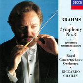 Brahms: Symphony No. 3 / Schoenberg: Chamber Symphony No. 1 by Riccardo Chailly