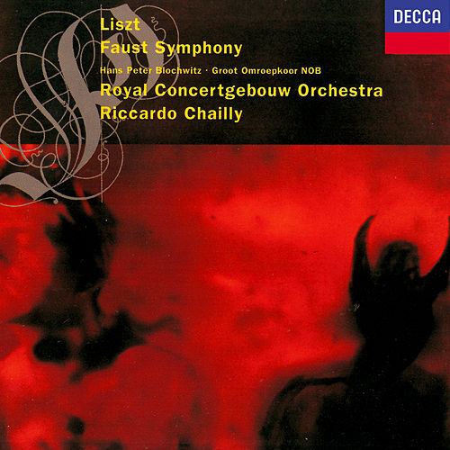 Liszt: A Faust Symphony by Riccardo Chailly
