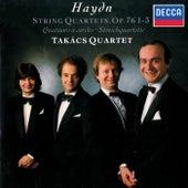 Haydn: String Quartets Op. 76 Nos. 1-3 by Takács Quartet