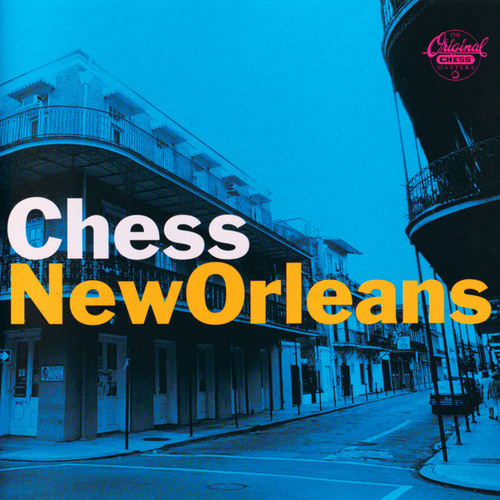 Chess New Orleans by Various Artists