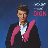 Alone With Dion by Dion