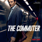 The Commuter (Original Motion Picture Soundtrack) by Roque Baños