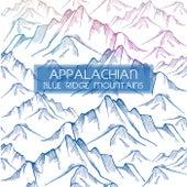 Blue Ridge Mountains by Appalachian