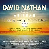 A Long Way from Blue (feat. Aritra B) von David Nathan