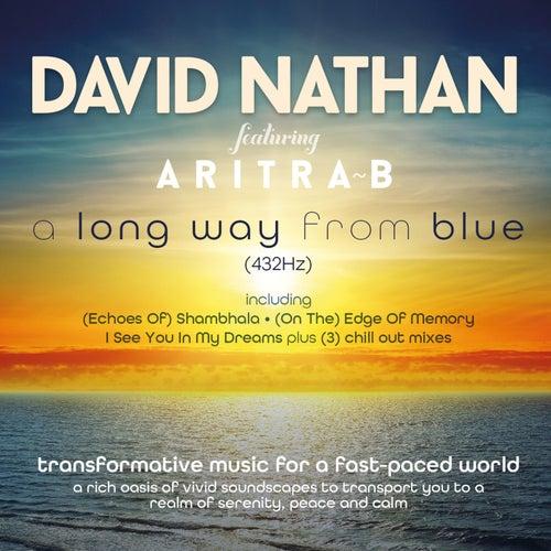 A Long Way from Blue (feat. Aritra B) de David Nathan
