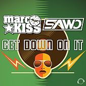 Get Down On It by Marc Kiss